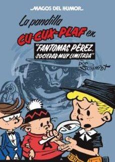 Vinisenzatrucco.it Magos Del Humor Nº 129: La Pandilla Cu-cux-plaf, Fantomas Perez, Sociedad Muy Limitada Image