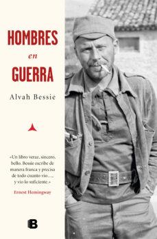 hombres en guerra-alvah bessie-9788466663632