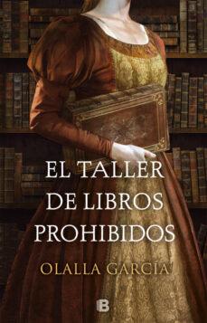 Ebooks descargar de kindle kindle EL TALLER DE LIBROS PROHIBIDOS de OLALLA GARCIA en español 9788466664332