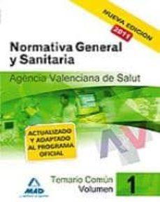 Debatecd.mx Agencia Valenciana De Salud. Temario Comun. Volumen I. Normativa General Y Sanitaria Image
