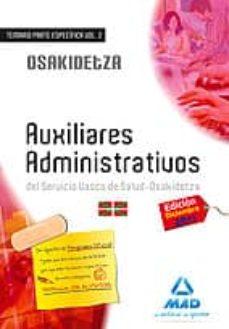 Padella.mx Auxiliares Administrativos Del Servicio Vasco De Salud-osakidetza Temario Volumen Ii Image
