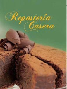 reposteria casera (ed. exclusiva casa del libro)-9788467718232