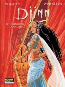 djinn 10: el pabellon de los placeres (ciclo india)-jean dufaux-ana miralles-9788467904932