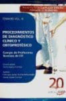 Carreracentenariometro.es Cuerpo De Profesores Tecnicos De Formacion Profesional: Procedimi Entos De Diagnostico Clinico Y Ortoprotesico. Temario. Vol. Iii Image