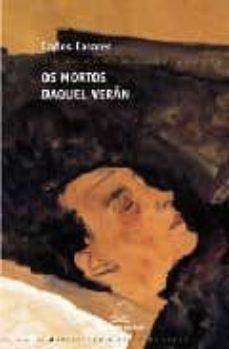 Permacultivo.es Os Mortos Daquel Veran (2ª Ed.) Image