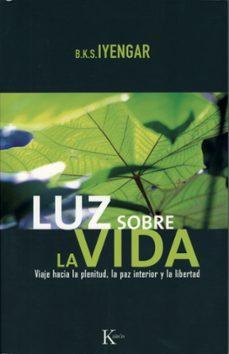Valentifaineros20015.es Luz Sobre La Vida: Viaje Hacia La Plenitud, La Paz Interior Y La Libertad Image