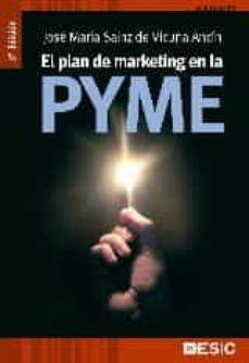 plan de marketing en la pyme (3ª ed.)-jose maria sainz de vicuña ancin-9788473569132