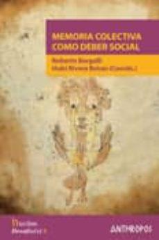 memoria colectiva como deber social-iñaki rivera beiras-roberto bergalli-9788476589632