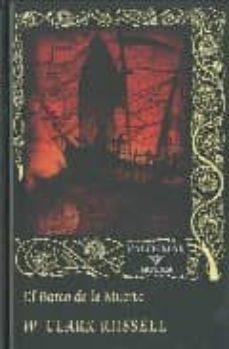 Descargar libros electrónicos en pdf gratis para móviles EL BARCO DE LA MUERTE en español de WILLIAM CLARK RUSSELL 9788477026532