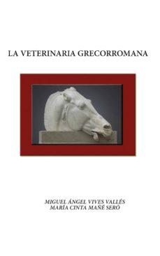 Libros de audio gratis descargar mp3 gratis LA VETERINARIA GRECORROMANA