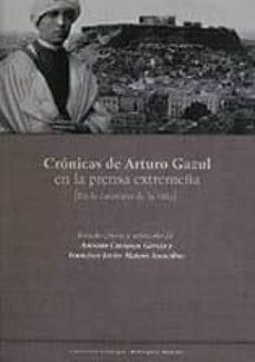 Officinefritz.it Cronicas De Arturo Gazul En La Prensa Extremeña (En La Caravana D E La Vida) Image