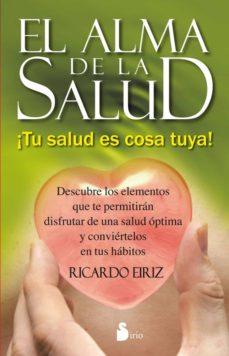 el alma de la salud (ebook)-ricardo eiriz-9788478089932
