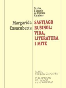 Curiouscongress.es Santiago Rusiñol: Vida, Literatura I Mite Image