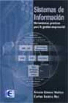 SISTEMAS DE INFORMACION: HERRAMIENTAS PRACTICAS PARA LA GESTION E MPRESARIAL - ALVARO GOMEZ VIEITES | Triangledh.org