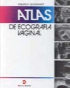 Descargar ebook en ingles ATLAS DE ECOGRAFIA VAGINAL 9788479780432