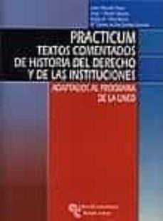 Elmonolitodigital.es Practicum: Textos Comentados De Historia Del Derecho Y De Las Ins Tituciones: Adaptados Al Programa De La Uned Image