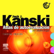 atlas de autoevaluacion en oftalmologia + online access (3ª ed.)-jack j. kanski-9788480864732