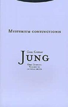 obra completa 14: mysterium coniunctionis; investigacion sobre la separacion y la union de los opuestos animicos en la alquimia (tela)-carl gustav jung-9788481645132