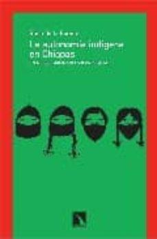 la autonomia indigena en chiapas-rosa de la fuente-9788483193532