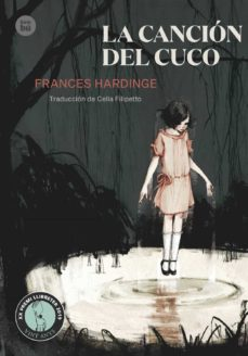 Descarga gratuita de libros de texto en pdf. LA CANCIÓN DEL CUCO de FRANCES HARDINGE 9788483435632 in Spanish PDB FB2 CHM