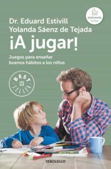 Descargar Â¡A JUGAR!: COMO FOMENTAR LOS BUENOS HABITOS A TRAVES DEL JUEGO gratis pdf - leer online