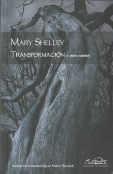 transformacion y otros cuentos-mary shelley-9788483930632