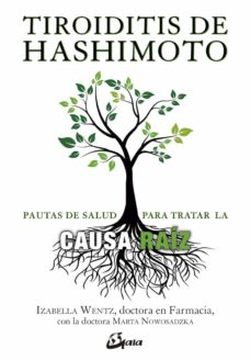 Enmarchaporlobasico.es Tiroiditis De Hashimoto: Pautas De Salud Para Tratar La Causa Raiz Image