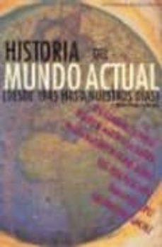 Geekmag.es Historia Del Mundo Actual: Desde 1945 Hasta Nuestros Dias (2ª Ed. ) Image
