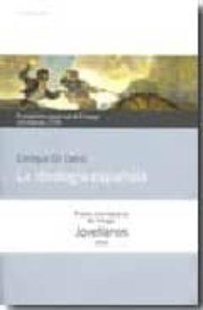 Iguanabus.es La Ideologia Española (Premio Internacional De Ensayo Jovellanos) Image