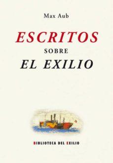 escritos sobre el exilio-max aub-9788484724032