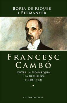 francesc cambó (ebook)-borja de riquer-9788492437863