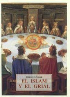 el islam y el grial-pierre ponsoye-9788485354832