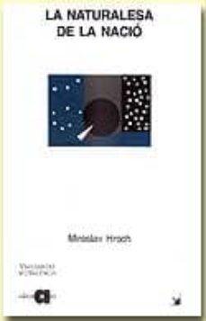 la naturalesa de la nacio-miroslav hroch-9788486574932