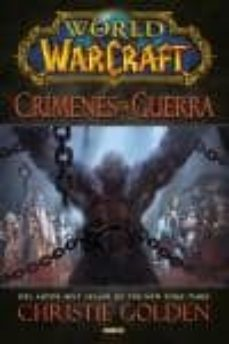 world of warcraft. crimenes de guerra-christie golden-9788490247532