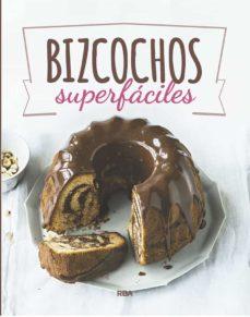 bizcochos superfaciles-9788490569832