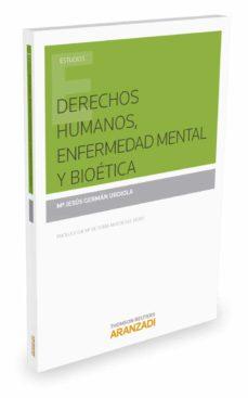 derechos humanos, enfermedad mental y bioética-mª jesus german urdiola-9788490599532