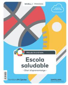 Costosdelaimpunidad.mx Escola Saludable 1º Educacion Primaria Nivel I Ed 2019 Catala Image