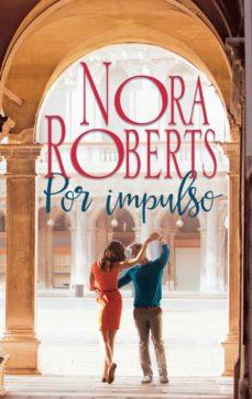 por impulso (ebook)-nora roberts-9788491704232