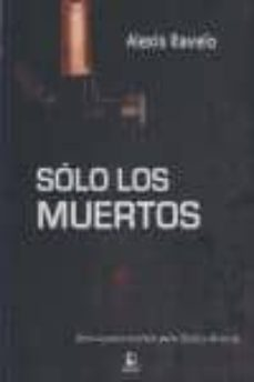 Geekmag.es Solo Los Muertos (Serie Eladio Monroy 2) Image