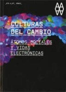 Viamistica.es Culturas Del Cambio: Atomos Sociales Y Vidas Electronicas Image