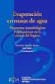 Viamistica.es Evaporacion En Masas De Agua: Propuestas Metodologicas Y Aplicaci Ones En La Cuenca Del Segura (2 Vol.) Image