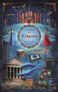 Viamistica.es Felgora Y El Secuestrador De Sueños Image