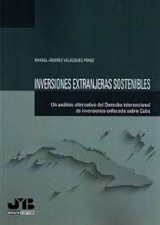 inversiones extranjeras sostenibles (ebook)-rafael-andres velazquez perez-9788494348532
