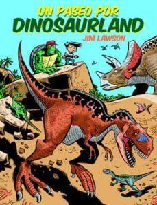 un paseo por dinosaurland-jim lawson-9788494363832