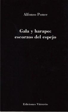 GALA Y HARAPO: ESCORZOS DEL EPEJO - ALFONSO PONCE | Adahalicante.org