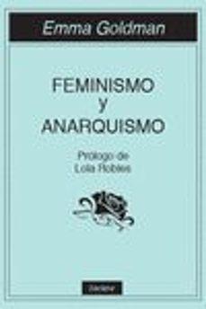 feminismo y anarquismo-emma goldman-9788494686832