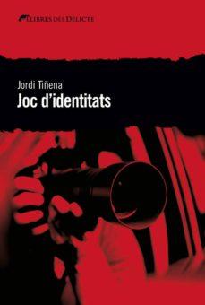 Descargar revistas de ebooks JOC D IDENTITATS de JORDI TIÑENA 9788494788932