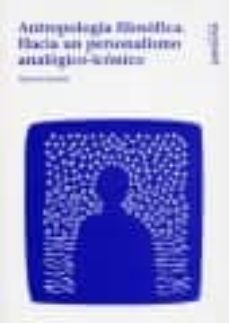 Titantitan.mx Antropologia Filosofica. Hacia Un Personalismo Analogico-iconico Image