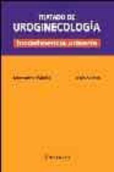 tratado de uroginecologia: incontinencia urinaria-montserrat ballarin espuña-9788495670632