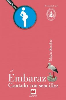 Libros para descargar gratis. EL EMBARAZO CONTADO CON SENCILLEZ en español